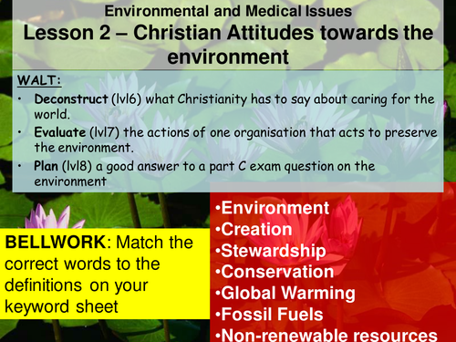 Edexcel Environmental and Medical Issues 2/9 - Christian Attitudes to the Environment