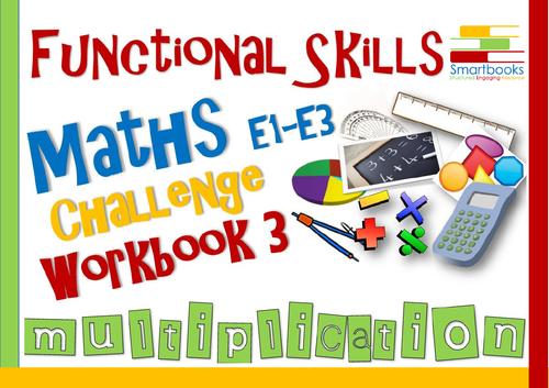 Functional Skills Maths - Challenge Workbook 3 - Multiplication