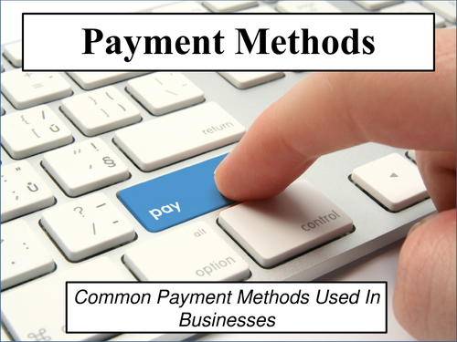 Payment Methods - Business (Revision/Lesson Powerpoint & Flashcards)