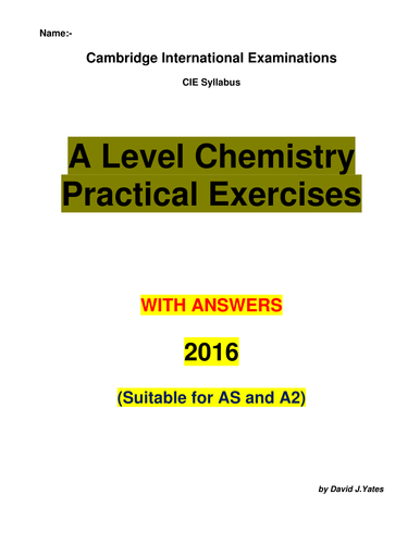 A level Chemistry Practicals (AS and A2) with answers