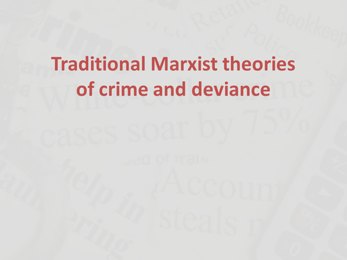 writing a sociology essay using marxism by littlekatielou a2 sociology traditional marxist theories of crime and deviance