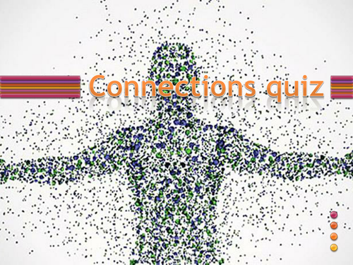 Ideal for form or fun lesson, quiz based on TV show 'Only Connect.' 40 q's on p-point.