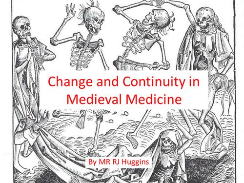 Medieval Medicine - Change & Continuity