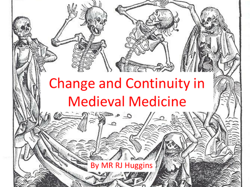 Medieval Medicine - Change and Continuity