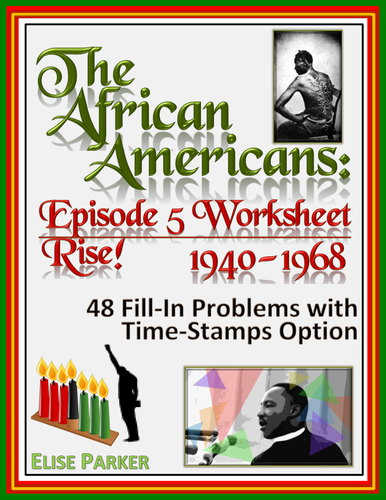 The African Americans Many Rivers to Cross Episode 5 Worksheet: 1940-1968