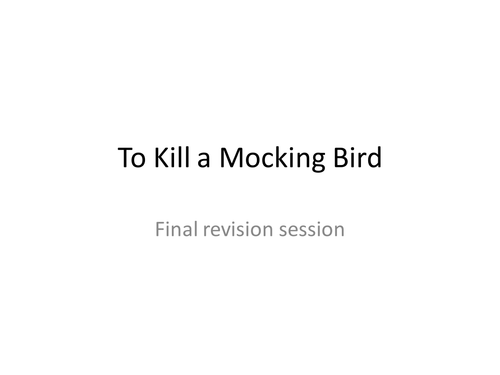 Ultimate revision for To Kill a Mocking Bird