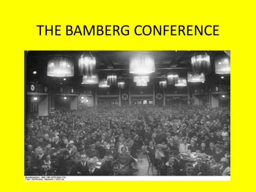 GCSE History Nazi Germany 2016 Lesson on the Bamberg Conference