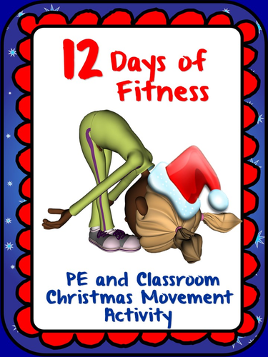 12 Days of Fitness- PE and Classroom Christmas Movement Activity