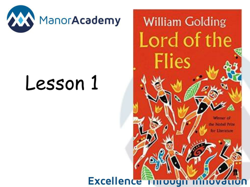 Lord of the Flies - Chapter 4 - AQA 2016 onwards