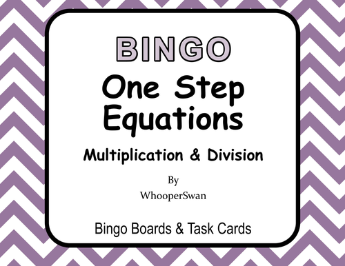 One Step Equations (Multiplication & Division) - BINGO and Task ...