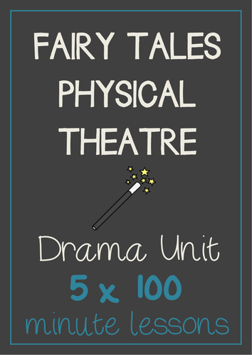 fairy tales physical theater drama unit 5 x 100 min drama lessons no prep by dramatrunk. Black Bedroom Furniture Sets. Home Design Ideas