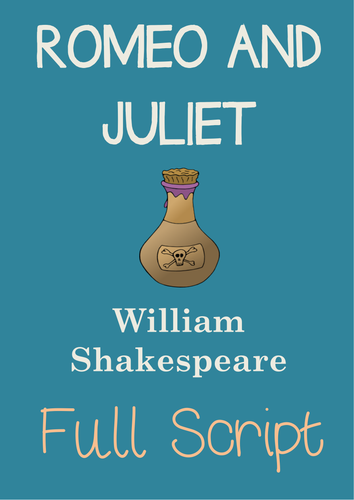 ROMEO AND JULIET by William Shakespeare FULL PLAY SCRIPT