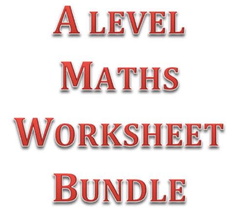 A level Maths Worksheets