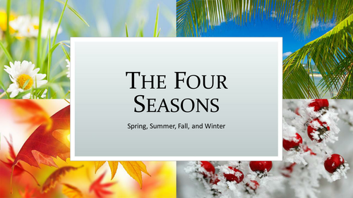 The Four Seasons PowerPoint