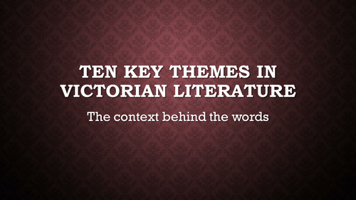 Ten key themes in Victorian Literature