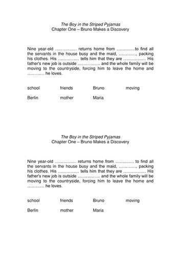 Boy in the Striped Pyjamas - cloze activities Chapters 1-10 and Chapter 15