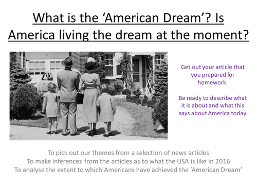 Edexcel  Paper 1, Option F: In search of the American Dream LESSON 2 What is the American Dream?