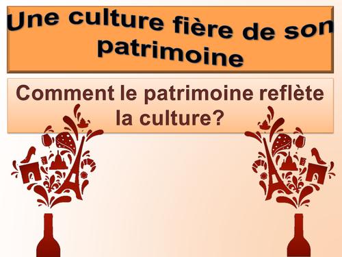 Culture fière de son patrimoine / Comment le patrimoine reflete la culture /  AS Level French