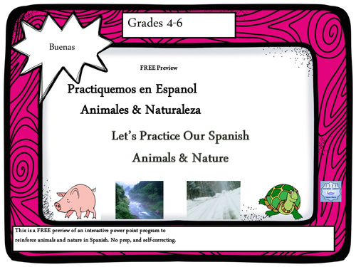BUENAS:Let's Practice Our Spanish, Animals & Nature (PowerPoint) FREE SAMPLE!