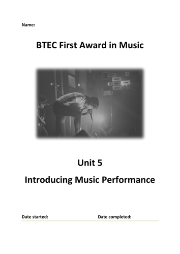 BTEC First Award Music - Unit 5 Introducing Music Performance Booklet