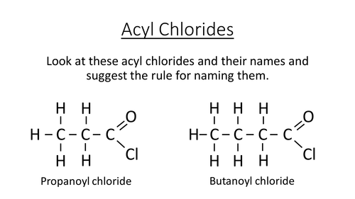 Acyl Chloride complete lesson for new OCR A Level
