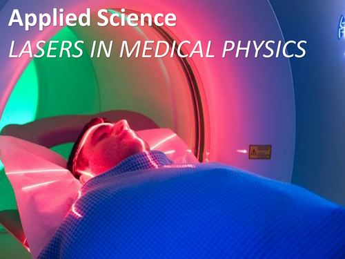 BTEC/GCE Applied Science - Lasers in Medical Physics
