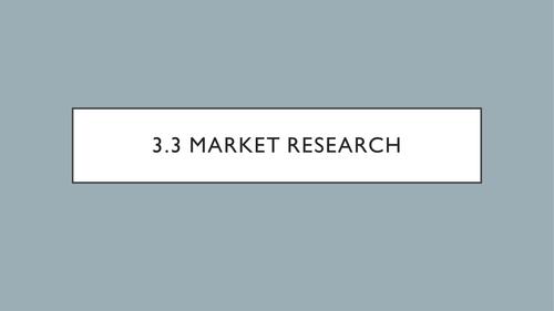 AQA - 3.3.2 - Market Research (Quantitative, Qualitative)