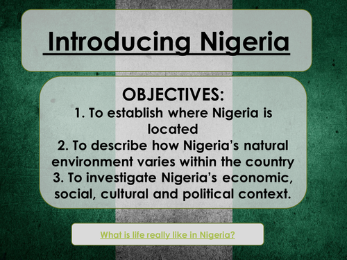 The Changing Economic World- Introducing Nigeria