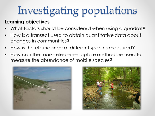 AQA A-level Biology (2016 specification). Section 7 Topic 19: Populations 5 Investigating