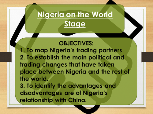The Changing Economic World- Nigeria on the World Stage