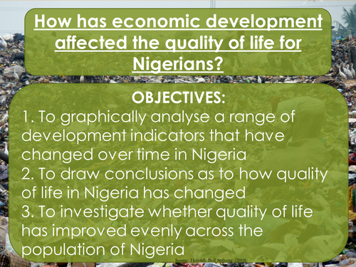 The Changing Economic World- How has economic development affected the quality of life for Nigerians