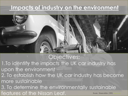 The Changing Economic World - Impacts of the car industry on the environment