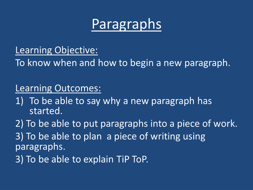 Paragraphs- When and Why