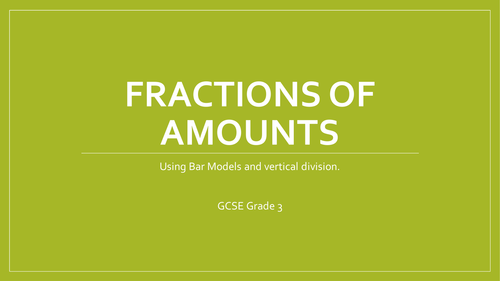 Finding increasingly difficult fractions of amounts with bar models and vertical division