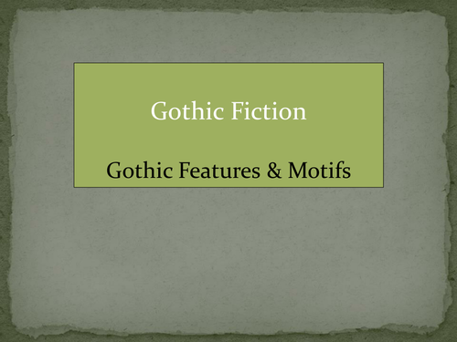 Gothic Fiction: Gothic Motifs