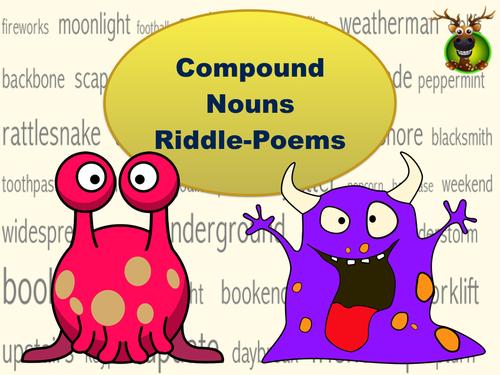 Compound Nouns – Riddle-Poems
