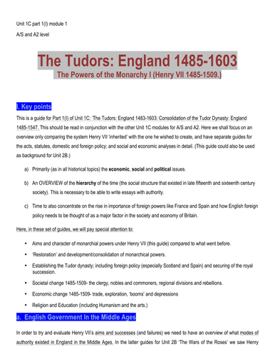 History A/S and A level History Unit 1C The Tudors:  Consolidation of the Tudor Dynasty (module 1)