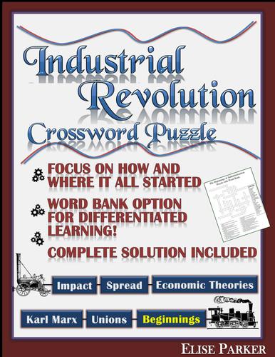 Industrial Revolution Worksheet Crossword Puzzle -- The Beginnings of Industrialization