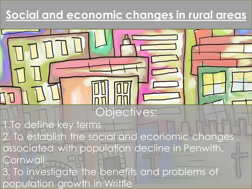 The Changing Economic World- Social and economic changes in rural areas