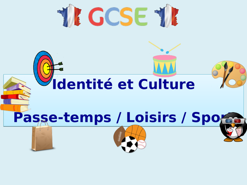 New GCSE French - Identity & Culture - Passe-temps / Loisirs / Sport (2016+)