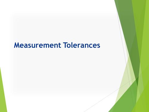 Measurement Tolerances