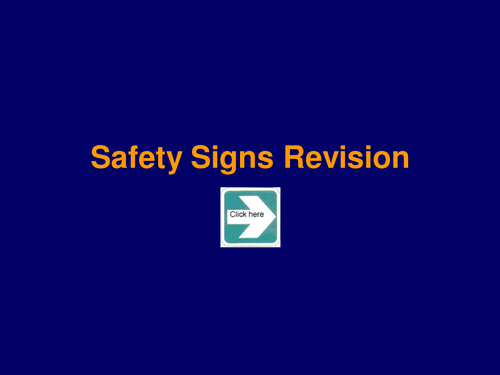 Health and Safety - Signs quiz - Revision Presentation