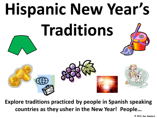 New Year's Traditions in Spanish Speaking Countries PowerPoint / Hispanic New Year Traditions
