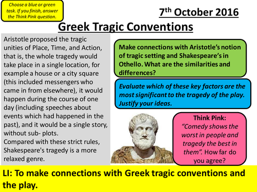 Lesson for Othello - Aspects of Tragedy - Greek Tragic Conventions