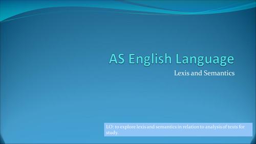 Method of Language Analysis: Lexis and Semantics
