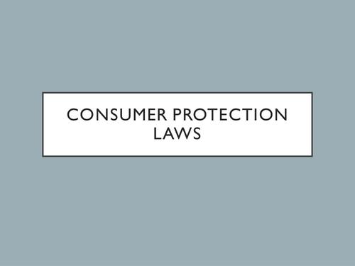 GCSE - Unit 3 - Consumer Protection Laws