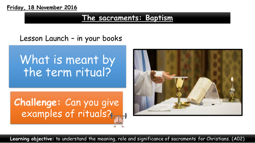 The sacraments: Baptism