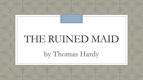 Hardy: The Ruined Maid