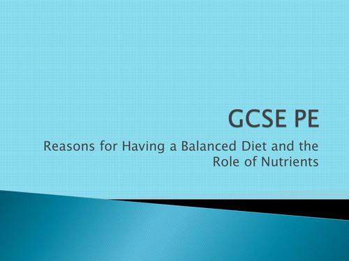 AQA GCSE PE 2016 - Lesson 6 Balanced Diet