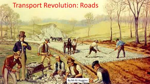 Transport Revolution 1750 - 1900: Roads
